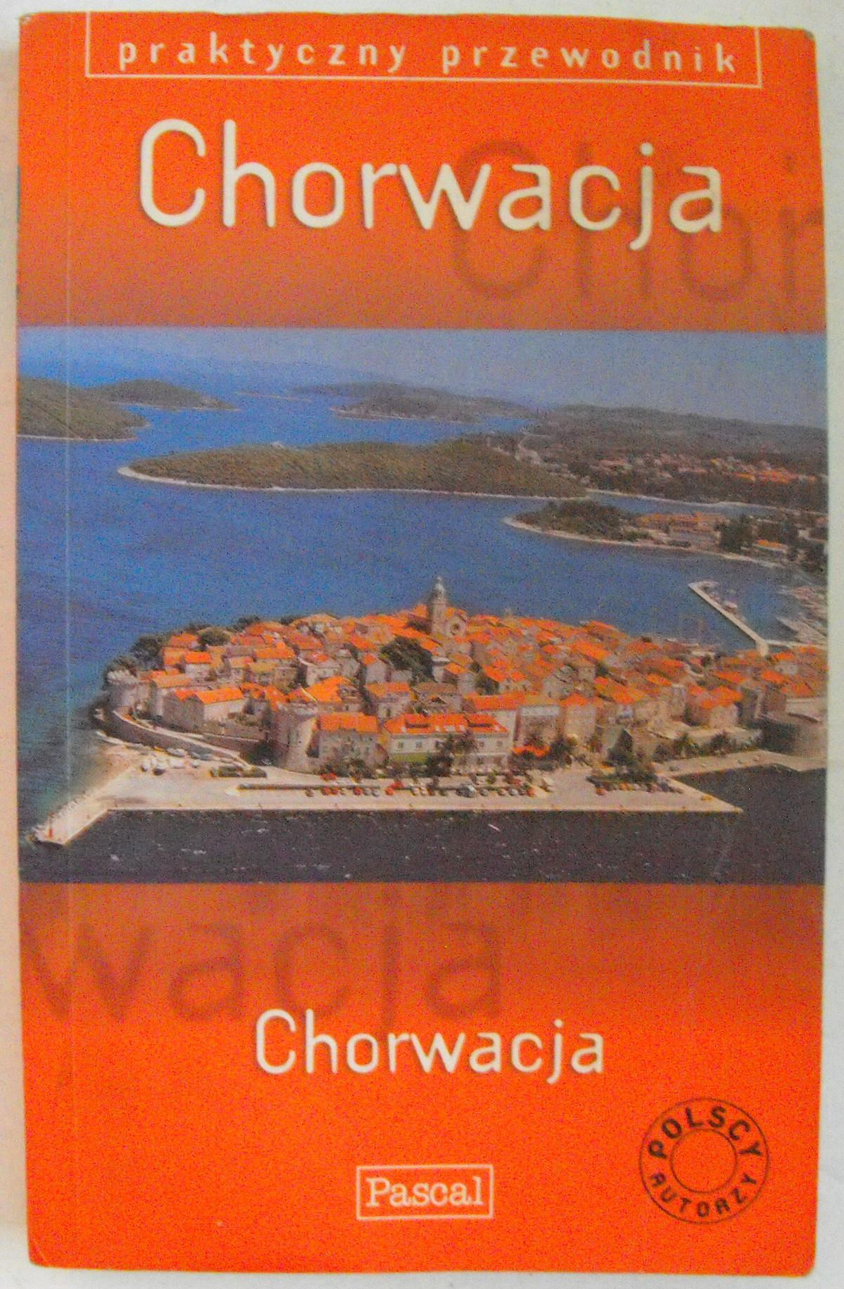 Praktyczny przewodnik Chorwacja PASCAL
