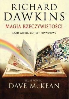 MAGIA RZECZYWISTOŚCI, RICHARD DAWKINS, DAVE MCKEAN
