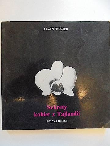 Sekrety kobiet z Tajlandii - A. Tissier 1994