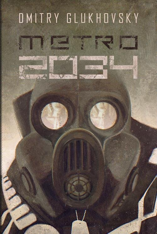 Metro 2034 Dmitry Glukhovsky
