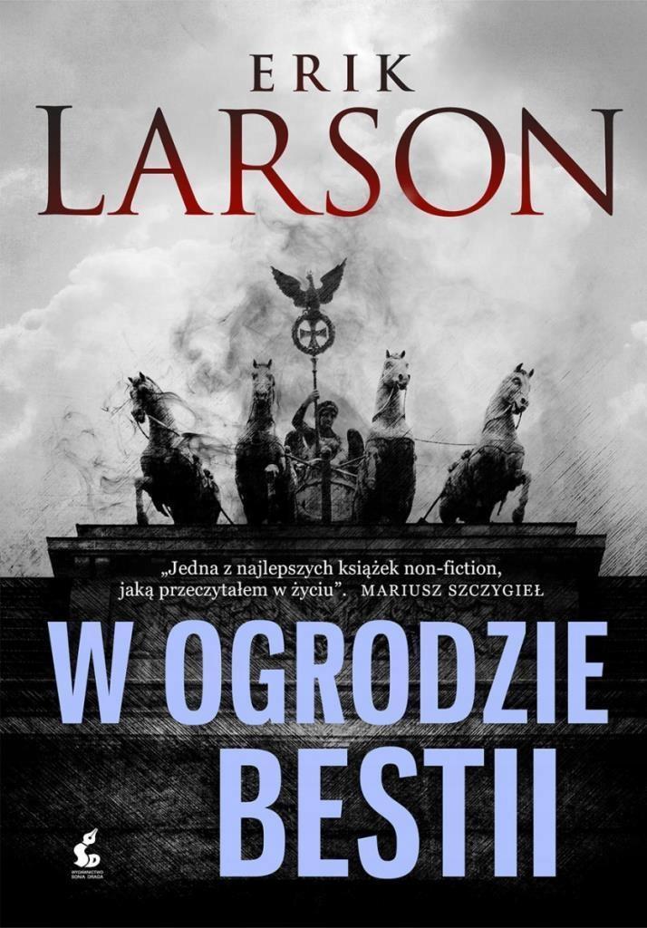 W ogrodzie bestii - Larson Erik