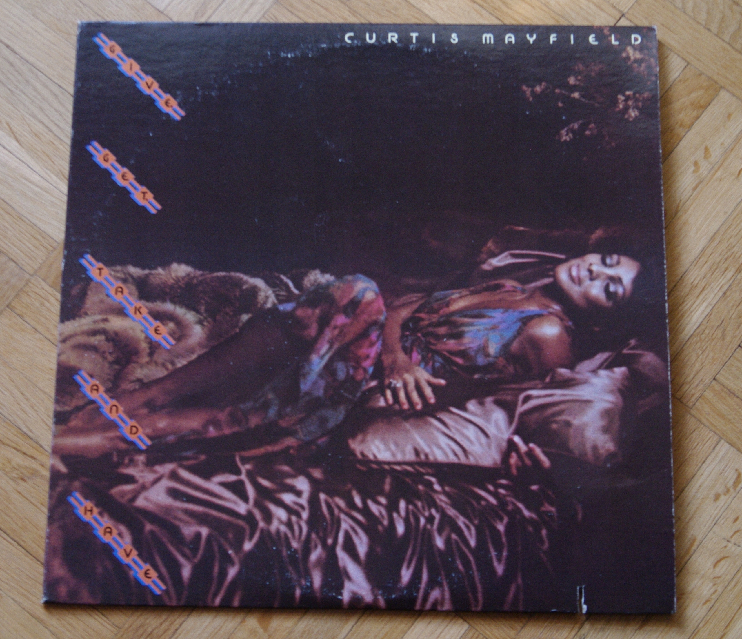 CURTIS MAYFIELD Give Get Take Have 1ST US PRESS
