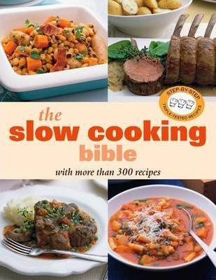 The Slow Cooking Bible