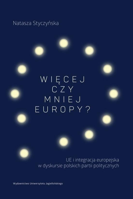 Więcej czy mniej Europy? Natasza Styczyńska