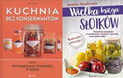 Kuchnia Bez Konserwantów Wielka Księga Słoików