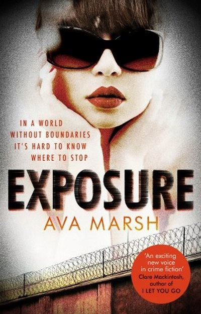 Exposure: The Most Provocative Thriller You'll Rea