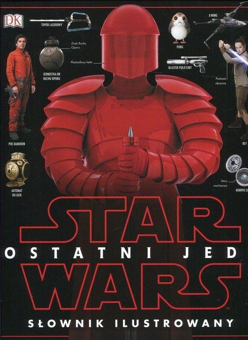 Star Wars Ostatni Jedi Słownik ilustrowany