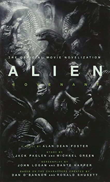 Alan Dean Foster Alien Covenant - The Official Mov
