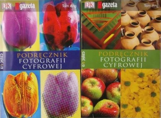 Podręcznik fotografii cyfrowej cz. 1 i 2