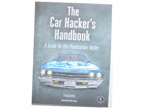 The car hacker's handbook - Craig Smith