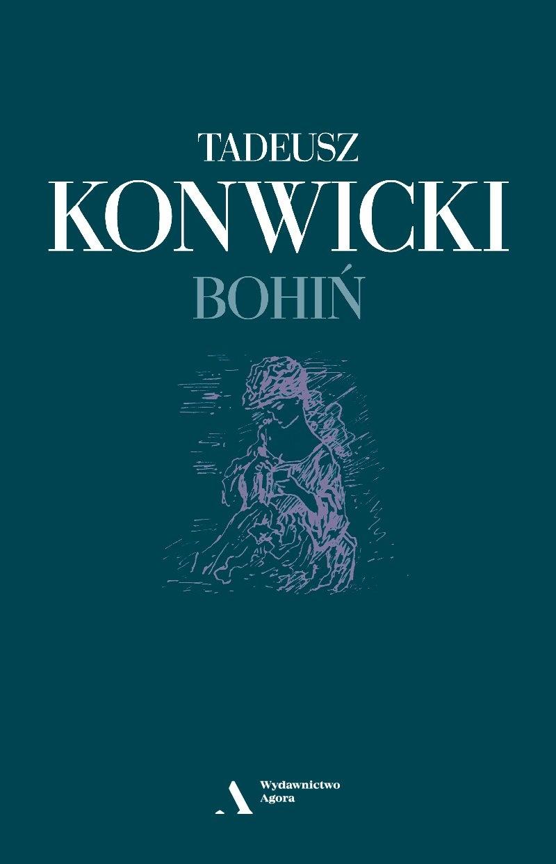 Bohiń Tadeusz Konwicki