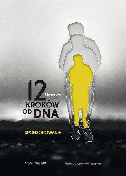 12 KROKÓW OD DNA SPONSOROWANIE WYD. 2 MESZUGE
