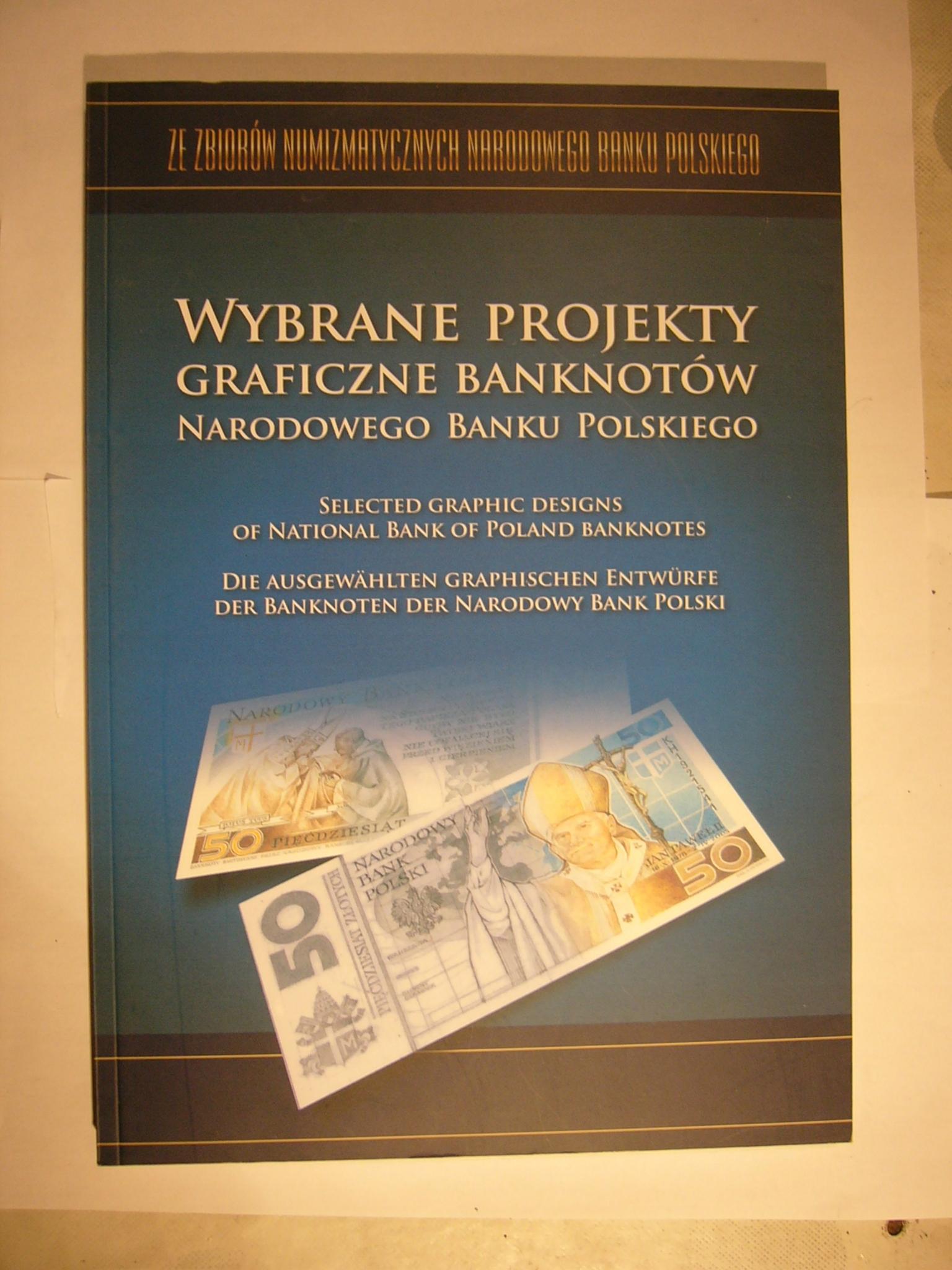 Wybrane projekty graficzne banknotów NBP