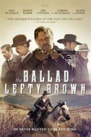 DVD Movie - Ballad Of Lefty Brown Cast: Bill Pullm
