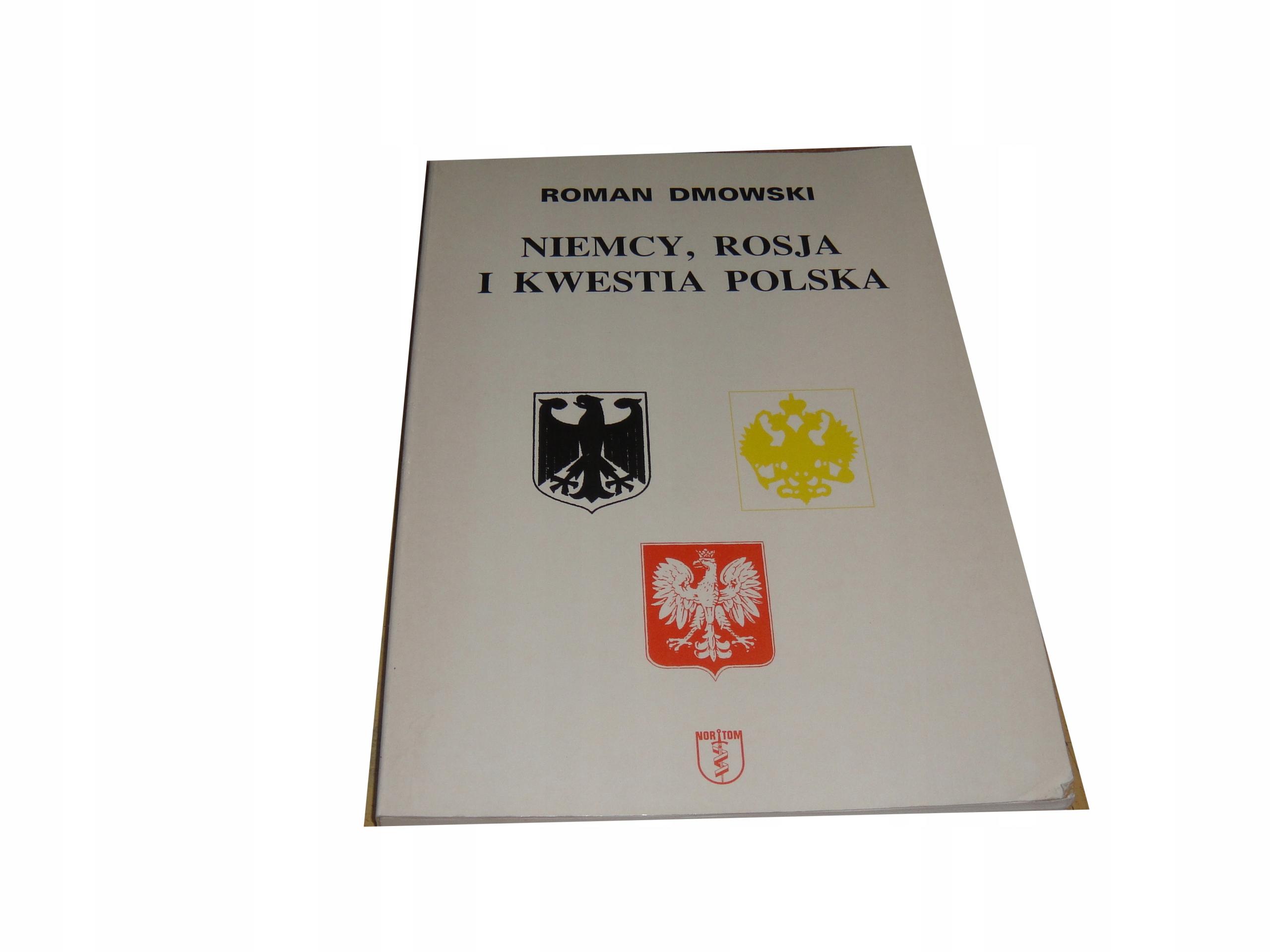 NIEMCY, ROSJA I KWESTIA POLSKA Roman Dmowski C3