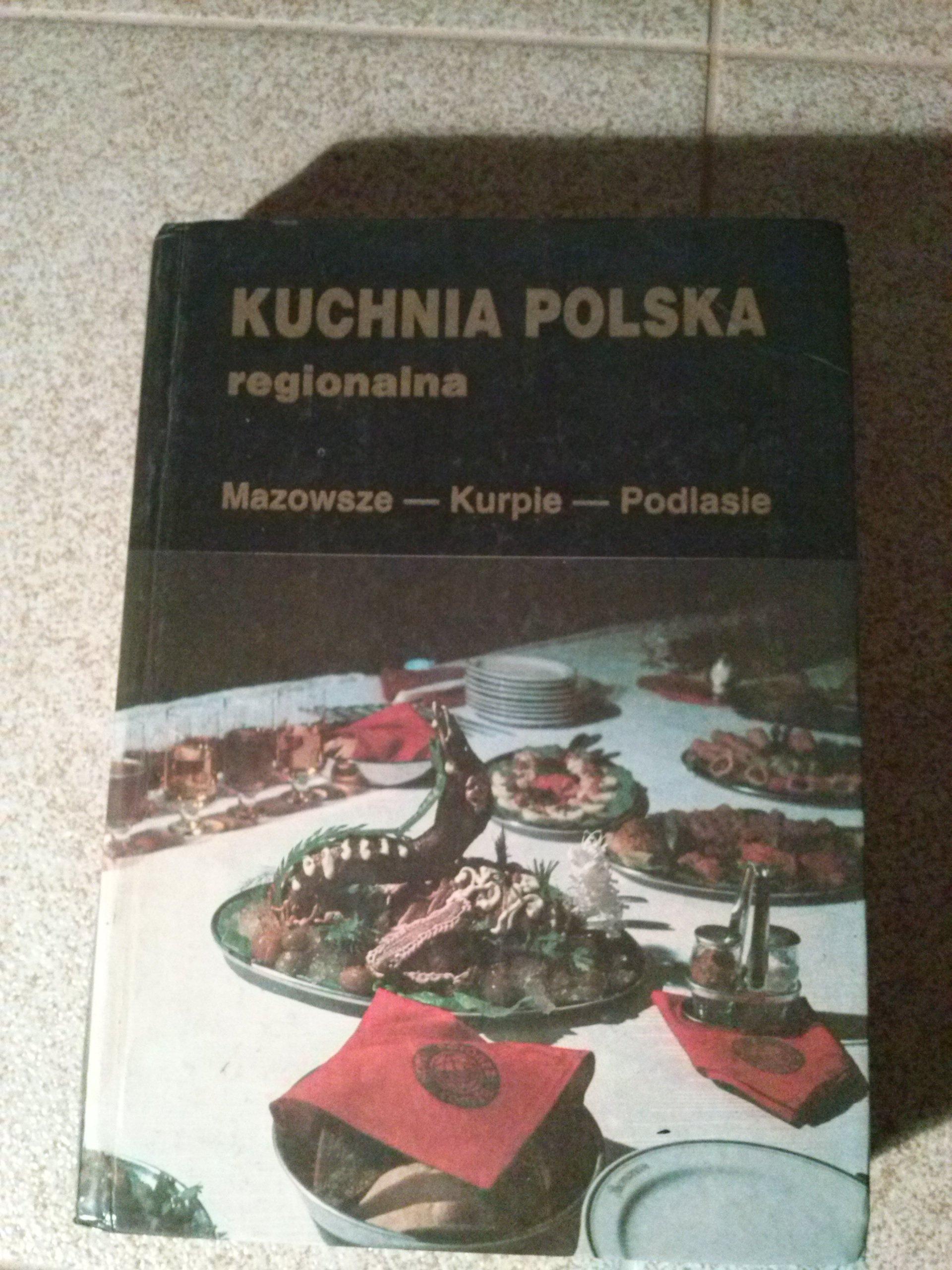 Kuchnia Polska Regionalna Mazowsze Kurpie Podlasie