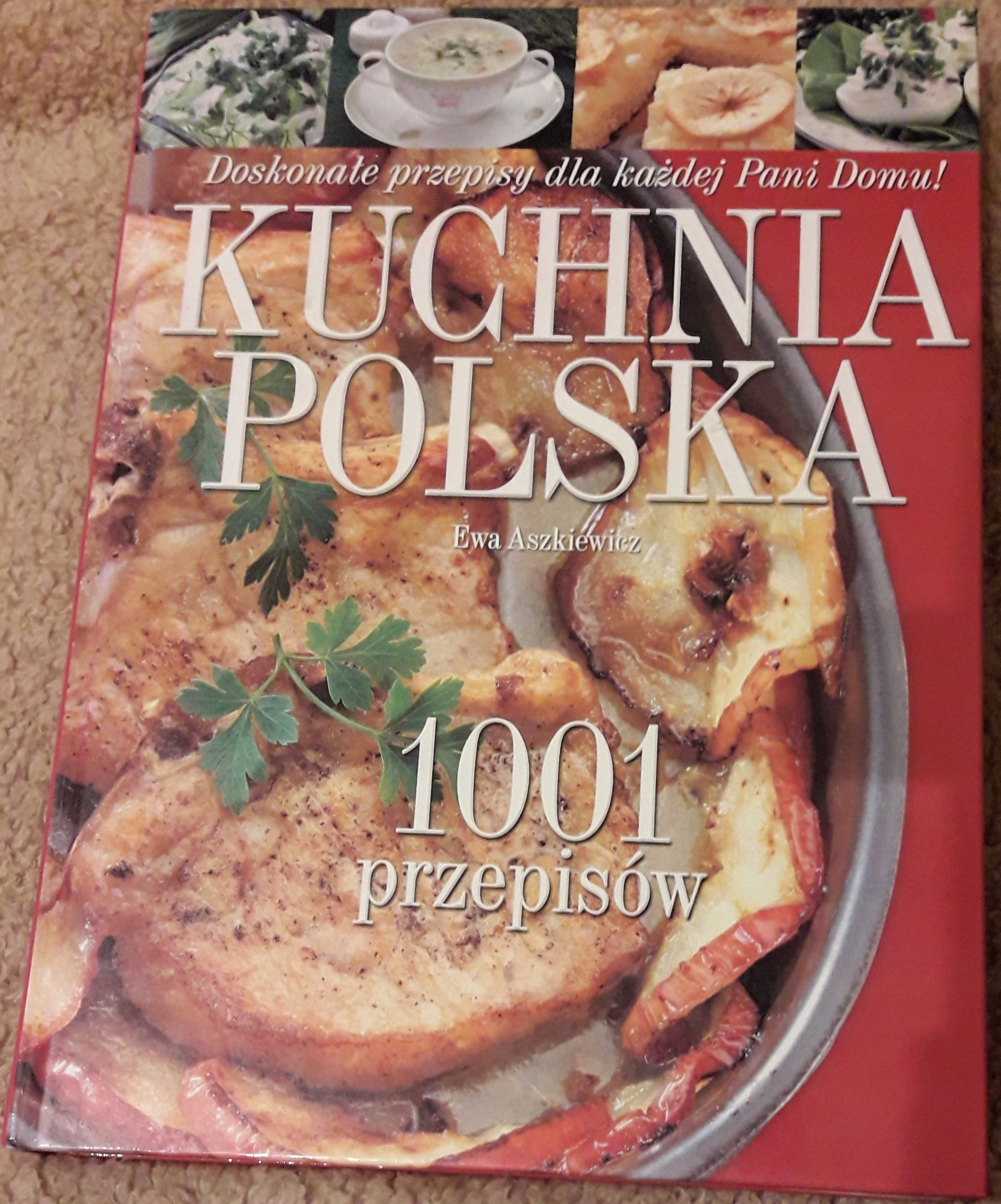 Kuchnia Polska 1001 Przepisów Ewa Aszkiewicz 7761179402