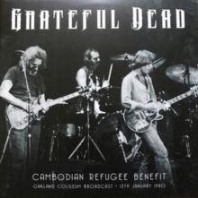The Grateful Dead - Cambodian Refugee Benefit: Oak