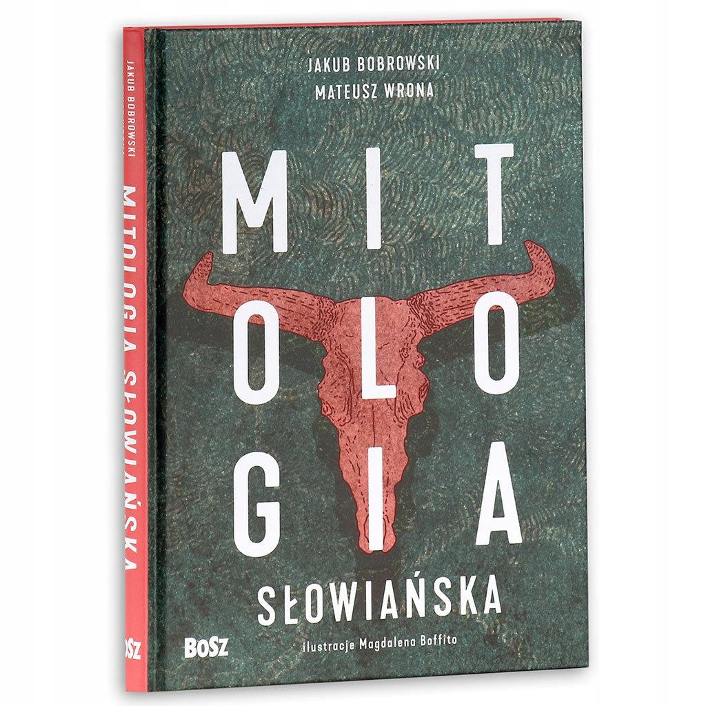 MITOLOGIA SŁOWIAŃSKA Jakub Bobrowski M. Wrona