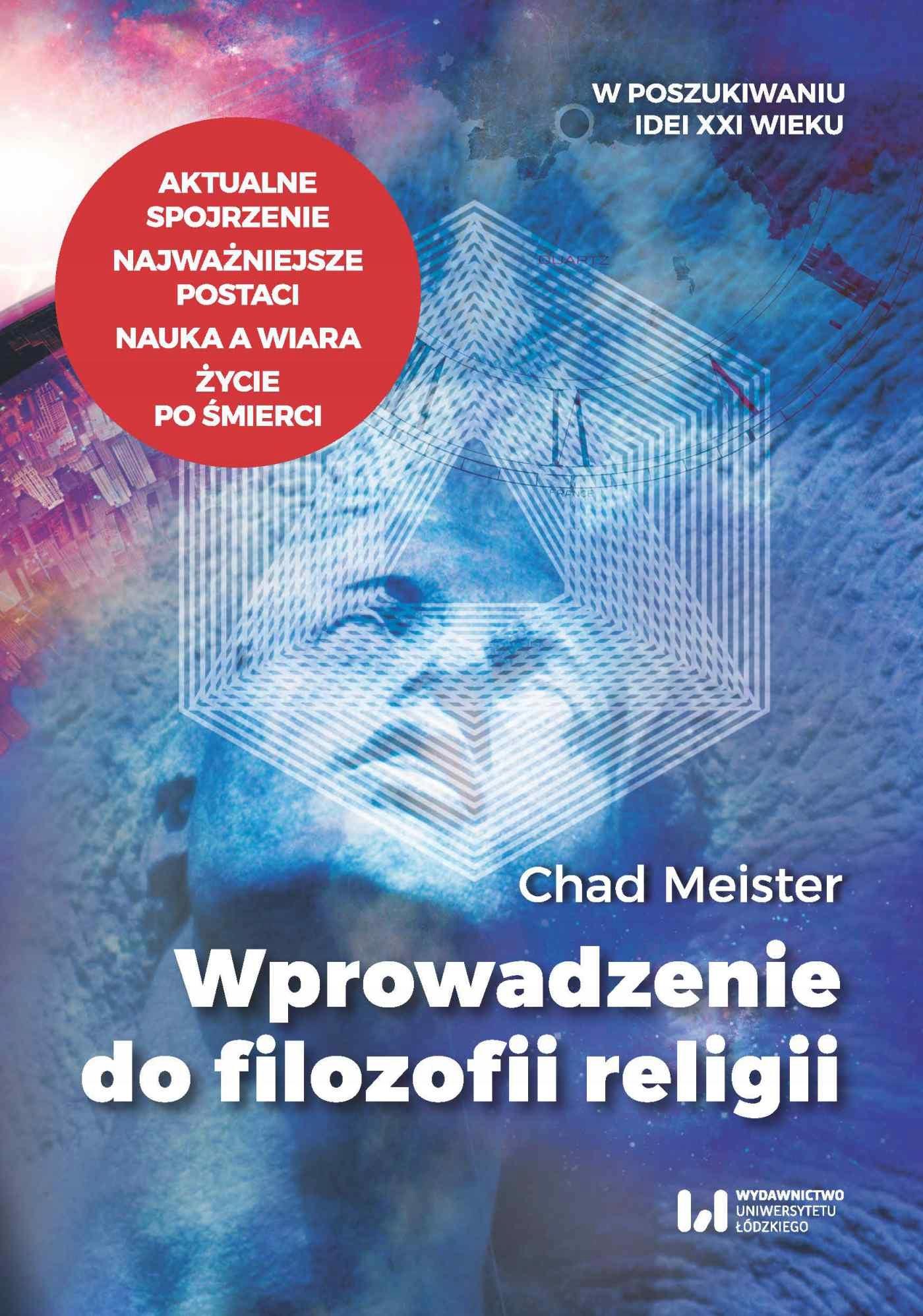 Wprowadzenie do filozofii religii Chad Meister