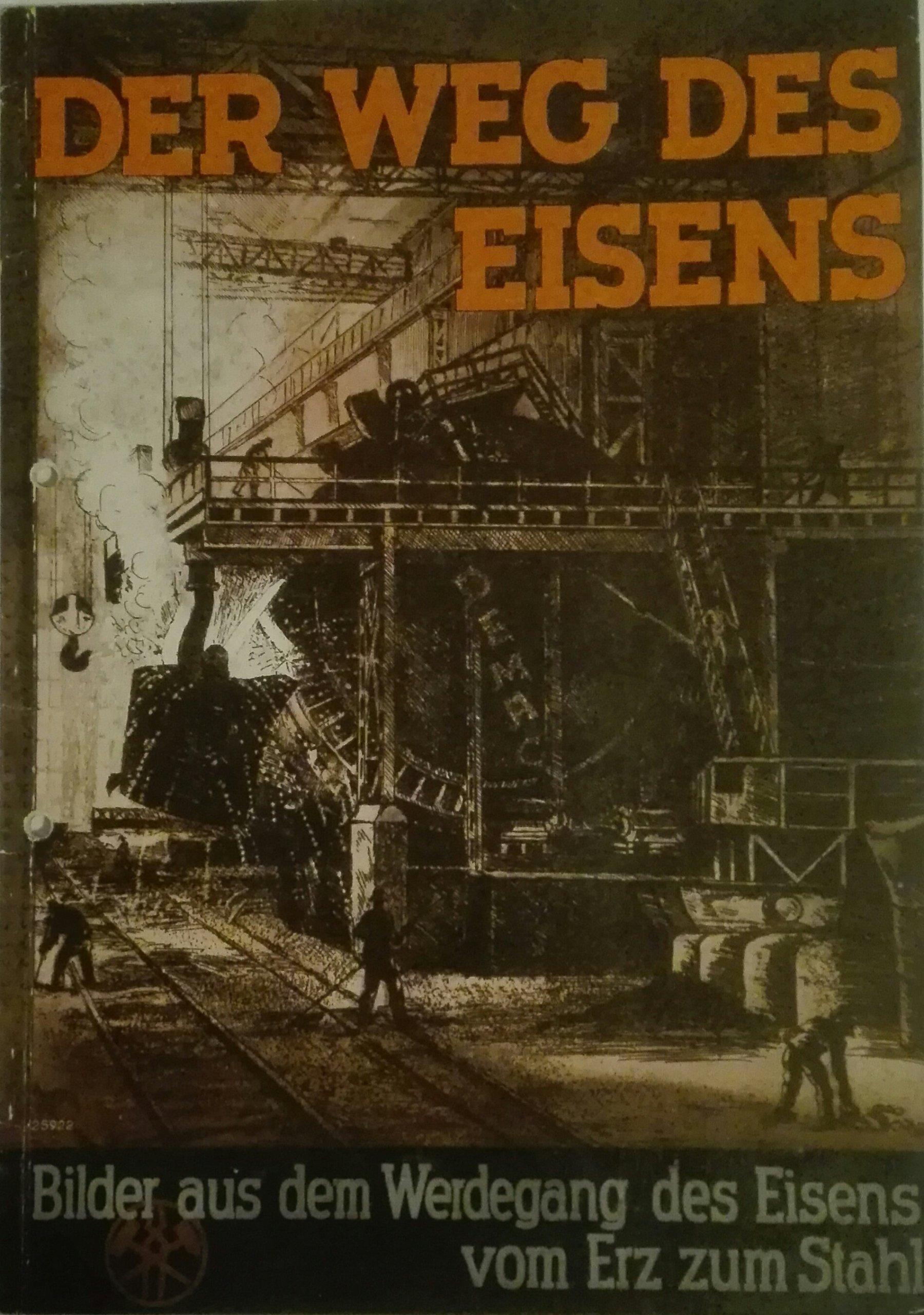 Der Weg des Eisens 1936 SPK