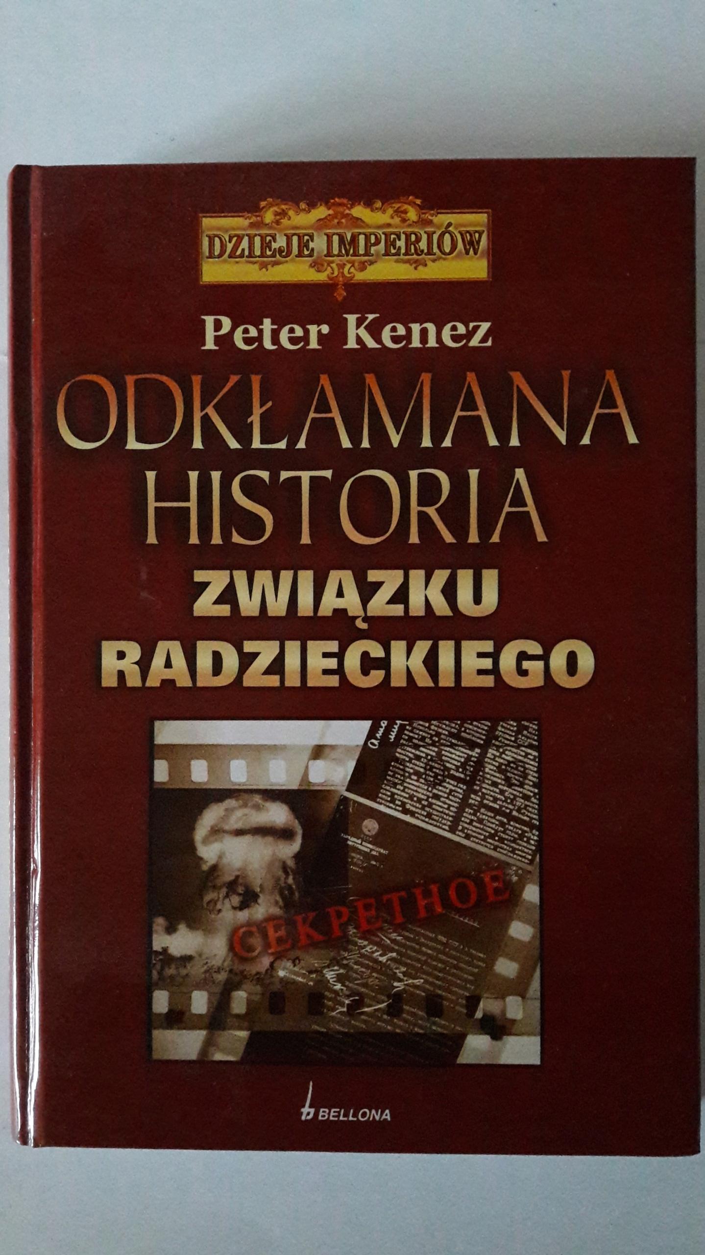 Odkłamana historia Związku Radzieckiego - P. Kenez