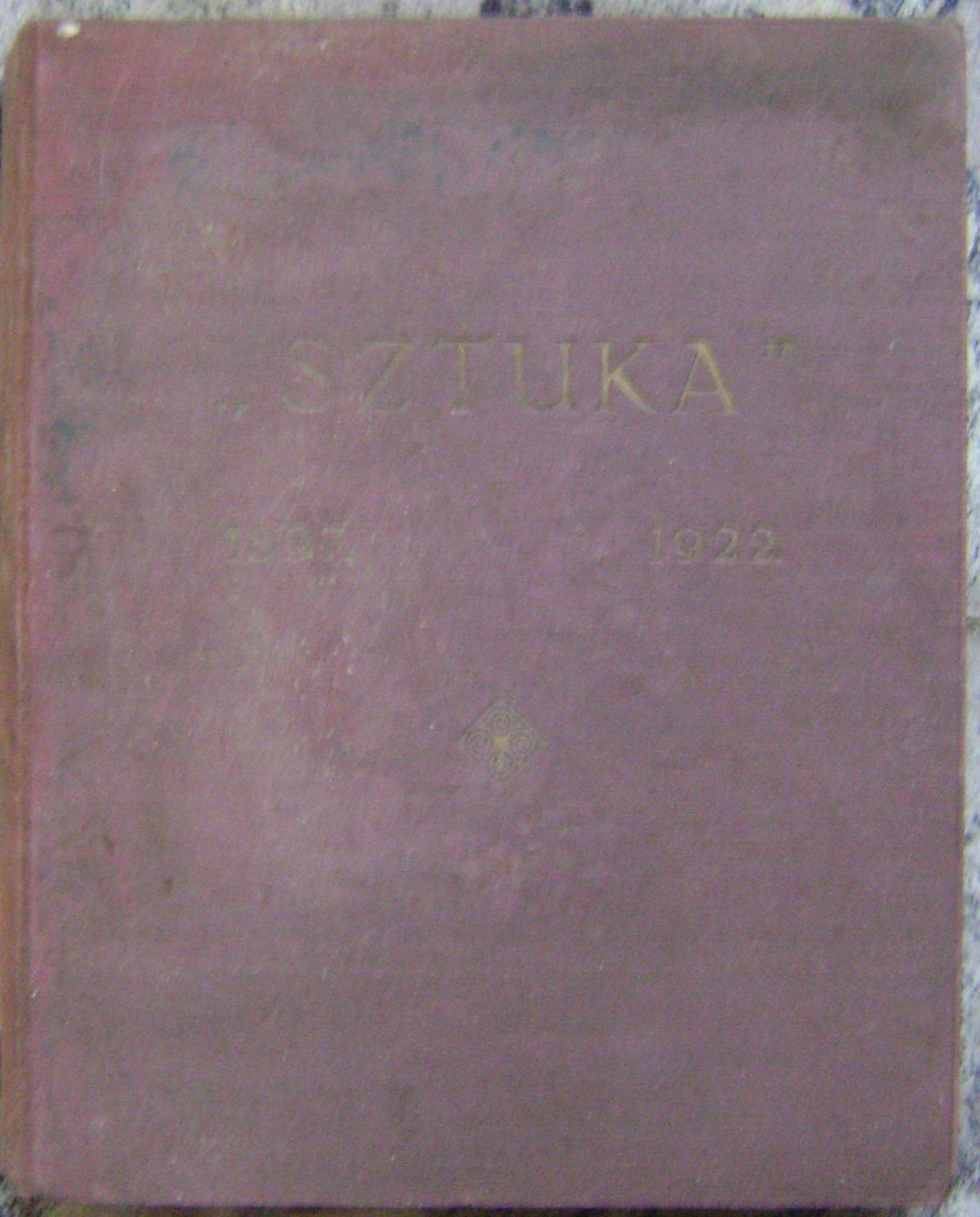SZTUKA 1897-1922 -ALBUM -wyd.1922