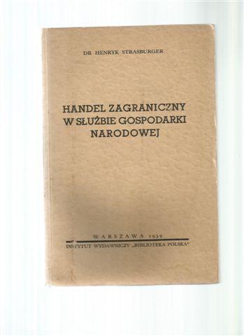 Handel zagraniczny export Strasburger endecja