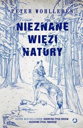 NIEZNANE WIĘZI NATURY, PETER WOHLLEBEN