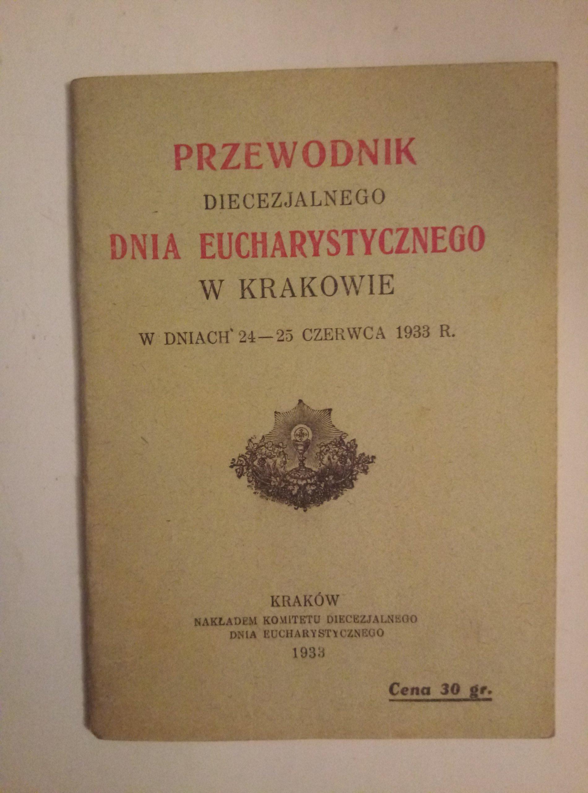 Przewodnik dnia eucharystycznego w Krakowie 1933