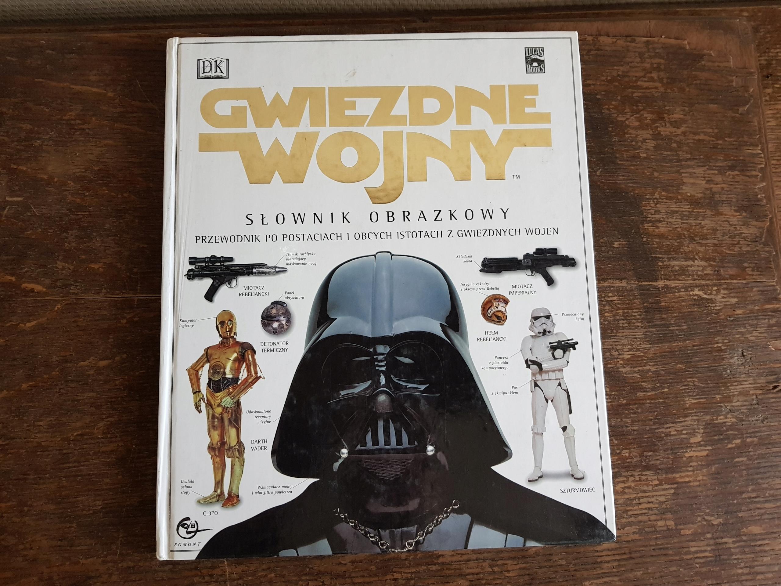 Gwiezdne Wojny - Słownik Ilustrowany - Star Wars