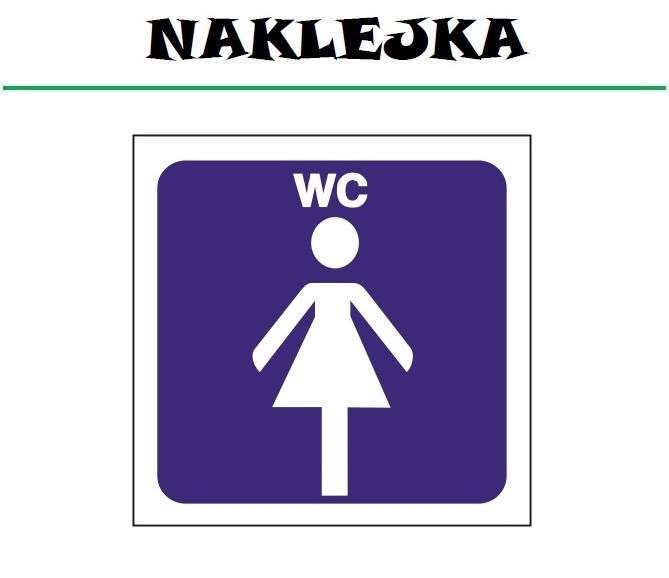 Naklejka etykieta znak WC toaleta DAMSKA ubikacja