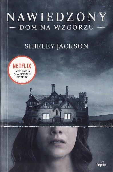 Jackson Shirley * NAWIEDZONY dom na wzgórzu