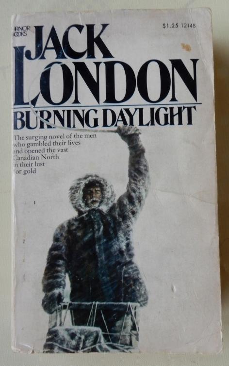 Jack London - Burning Daylight