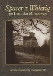 Spacer z Walerią Milanówku Stare fotografie -50%