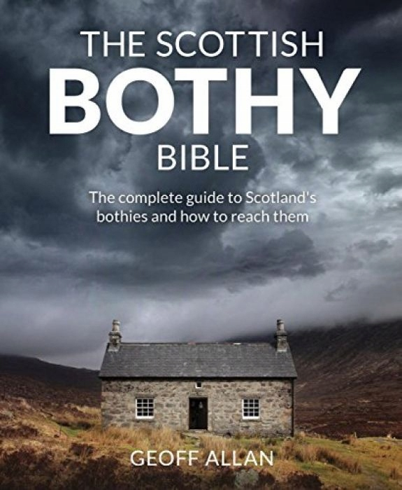Geoff Allan Scottish Bothy Bible The complete guid