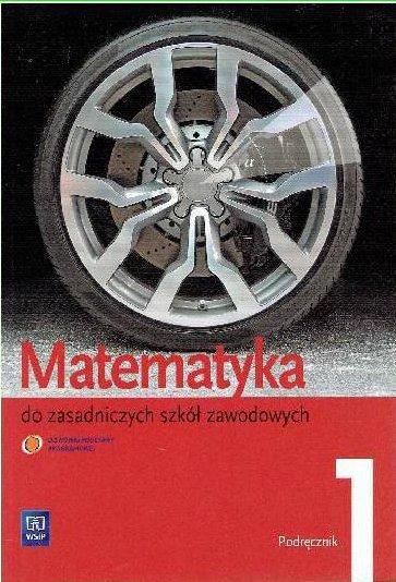 ZSZ Matematyka 1 podręcznik WSiP Wojciechowska k2