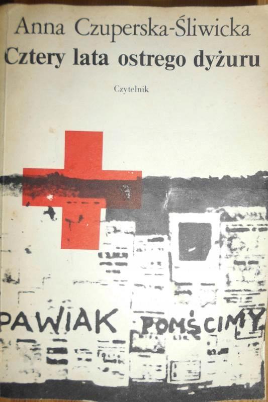 Cztery lata ostrego dyżuru - Czuperska - Śliwicka - 7709929850 ...