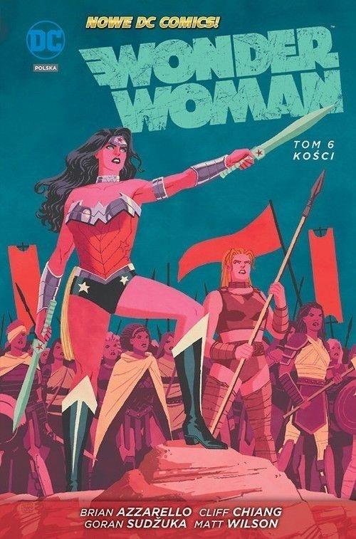 Wonder Women Tom 6 Kości [Azzarello Brian, Chiang