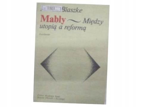 Mably- Między utopią a reformą - M.Blaszke 24h
