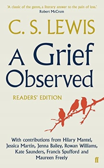 C.S. Lewis A Grief Observed Readers' Edition With
