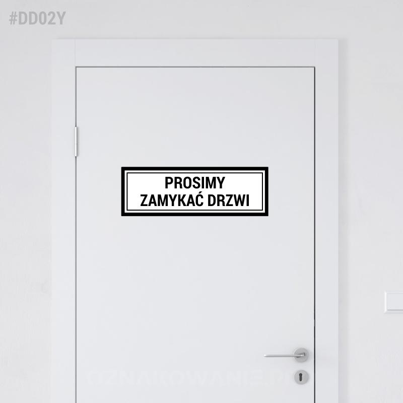 Prosimy Zamykać Drzwi - naklejka na drzwi 30x10