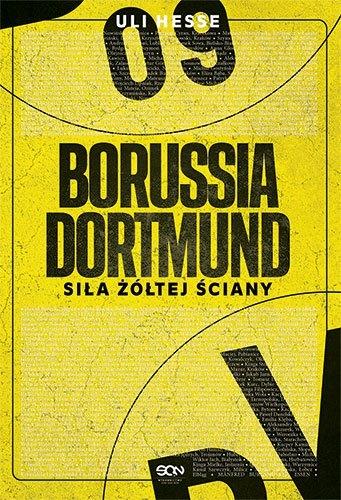 Borussia Dortmund. Siła Żółtej Ściany Uli Hesse