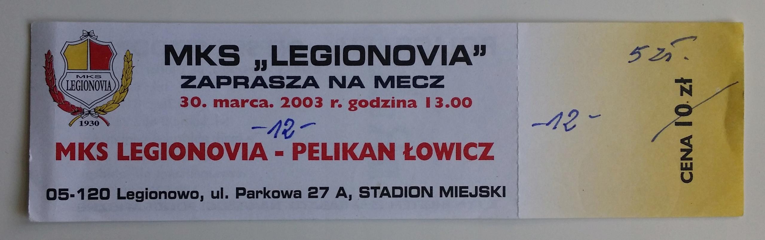 Bilet Legionovia - Pelikan Łowicz 30.03.2003