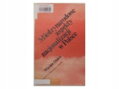 Międzynarodowe aspekty nacjonalizacji - Dudek 24h