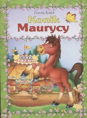 Seria futrzana - Konik Maurycy oprawa broszurowa