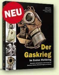 Der Gaskrieg im Ersten Weltkrieg