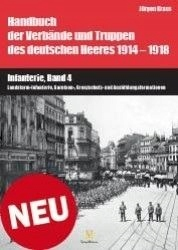 Handbuch 1914-1918: Infanterie, Band 4