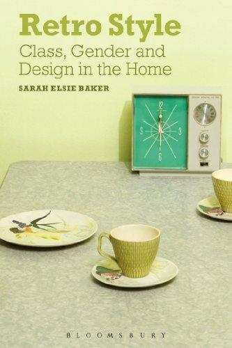 Retro štýl: trieda, pohlavie a dizajn v domácnosti