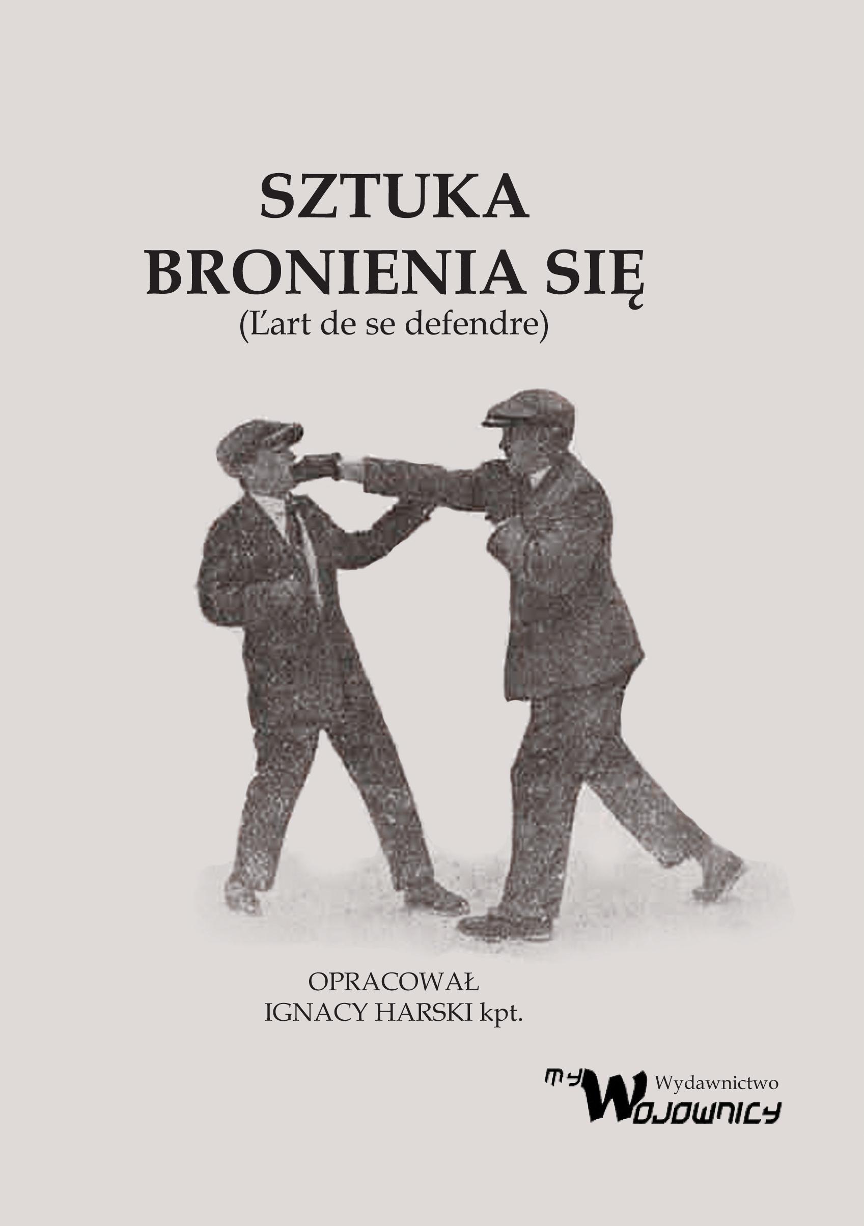 Игнаций Харски - Искусство защищаться - 1929/2020